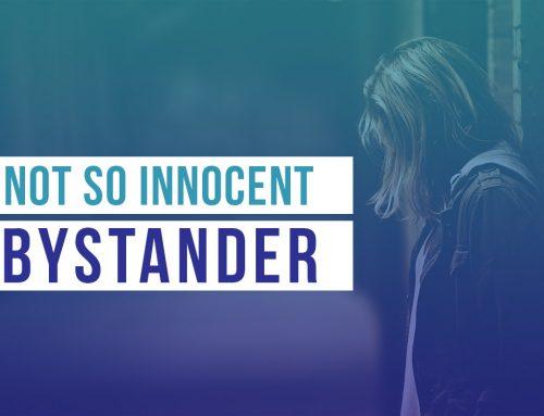 A Better Bystander