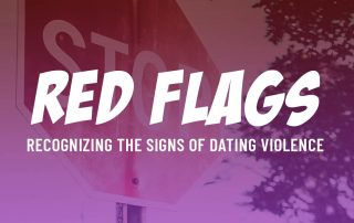 Dating Violence Red Flags