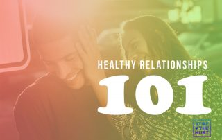 Healthy Relationships 101