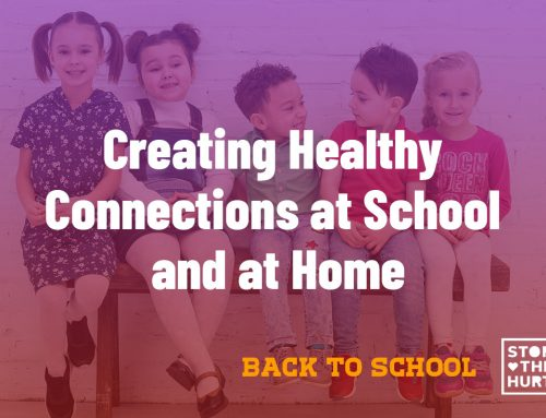 Back to School Tips: Creating Healthy Connections at School and at Home