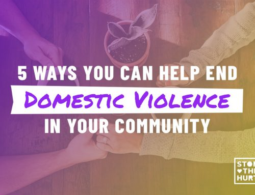 5 Ways You Can Help End Domestic Violence in Your Community