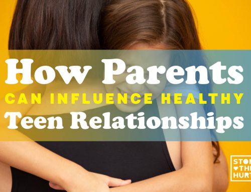 How Parents Can Influence Healthy Teen Relationships