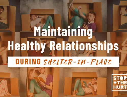 Maintaining Healthy Relationships During Shelter-in-Place